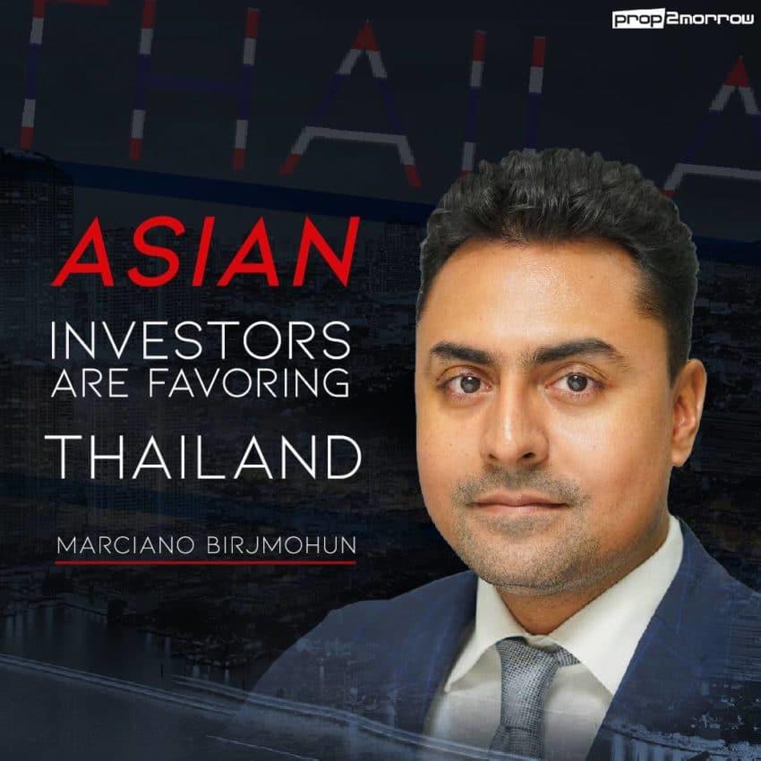 Asian Investors are favoring Thailand | Prop2Morrow บ้าน คอนโด ข่าวอสังหาฯ
